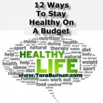 12 ways to stay healthy on a budget