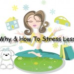 why and how to stress less
