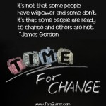 some people are ready to change and others are not