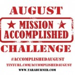 accomplished august challenge