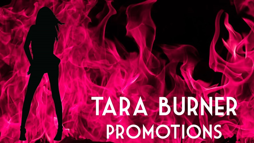 Tara Burner Promotions